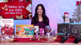 Holiday Gifts for Kids with Aileen Avery